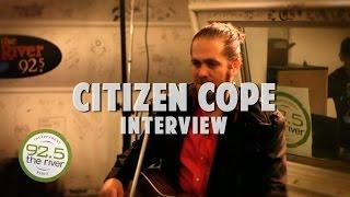 Citizen Cope Interview 2010