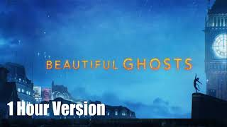Taylor Swift - Beautiful Ghosts (1 Hour)
