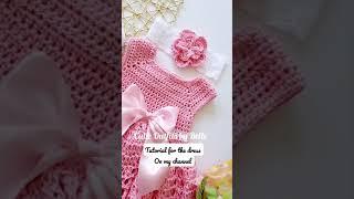 Crochet bay dress tutorial on my channel