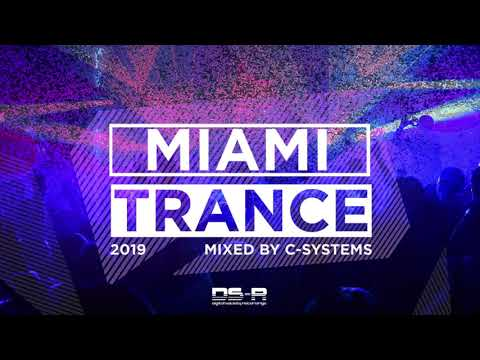Miami Trance 2019, Mixed By C-Systems [OUT NOW]