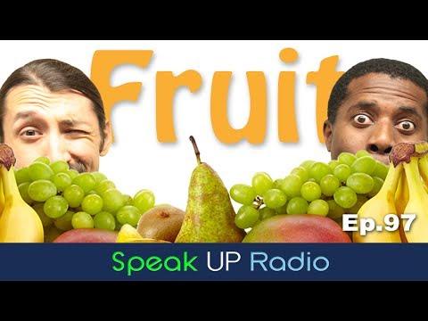 ネイティブ英会話【Ep.97】果物//Fruit - Speak UP Radio [ネイティブ英会話ラジオ]