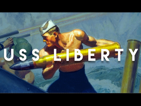 The Day Israel Attacked America: 50th Anniversary of the USS Liberty
