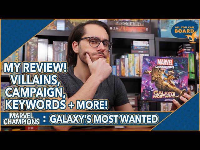 GALAXY'S MOST WANTED Review | Marvel Champions | Villains, Keywords, Modular Sets + MORE!