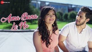 Apna Bana Le Na - Official Music Video | Shahzeb Tejani Ft. Salman Mithani | DJ Shadow Dubai