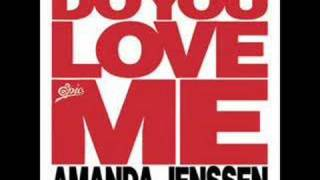 Amanda Jenssen - Do you love me