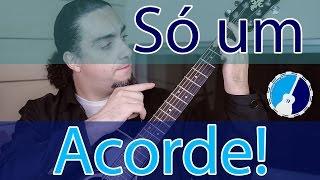 Música com 1 acorde - Aula 03    Módulo 2   - violão iniciante (By Samuel Cintra)