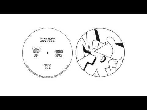 Gaunt - Crowd Noise
