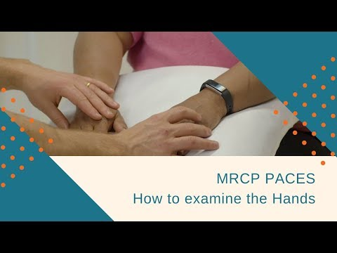 MRCP PACES Station 5 - How To Examine The Hands