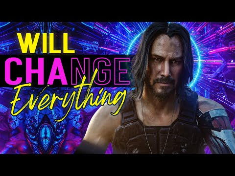 Cyberpunk 2077: The Game That Will Change Everything [2020]
