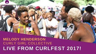 LIVE: Curlfest 2017 with Melody of Curly Girl Collective
