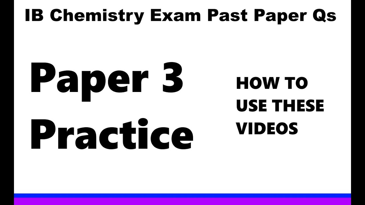 IB Chemistry EXAM past papers Paper 3 options practice SL/HL HOW ...