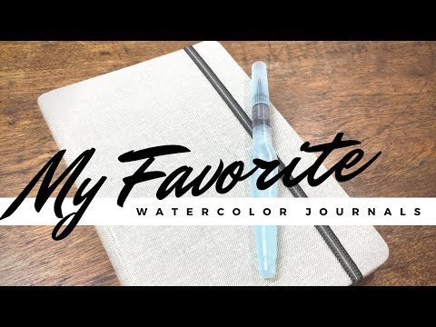 My Top 5 Favorite Watercolor Journals | All $15 and Under, too!