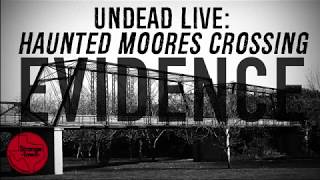 Strange Town: Undead Live - Moore's Crossing Evidence