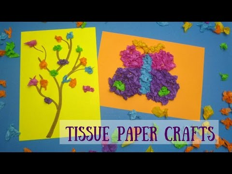 Tissue Paper Crafts - Tissue Paper Butterfly   Tissue Paper Blossom