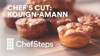 Chef's Cut: Kouign-Amann