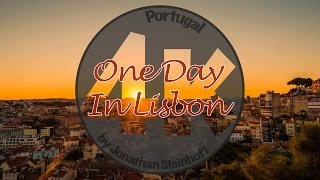 One Day in Lisbon - 4k