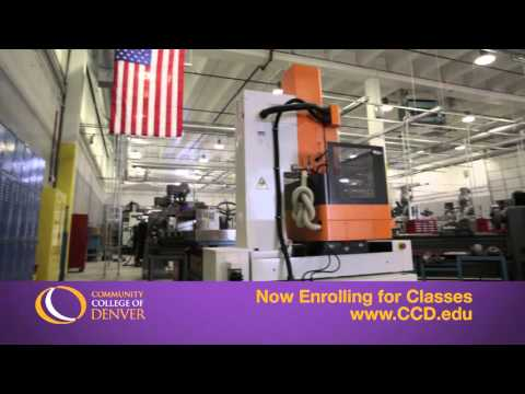 Community College of Denver: Manufacturing can lead to a great career