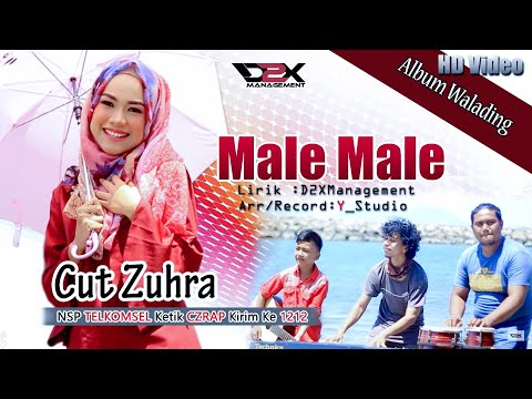 Cut Zuhra- Male Male- (Official Music Video) Full HD #D2Xmanagement