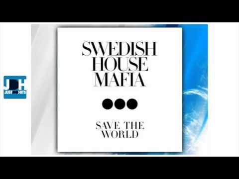 Swedish House Mafia  Save The World Original Mix CDQ