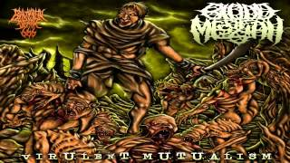 Blood Of Messiah - Virulent Mutualism (2013) {Full-Album}