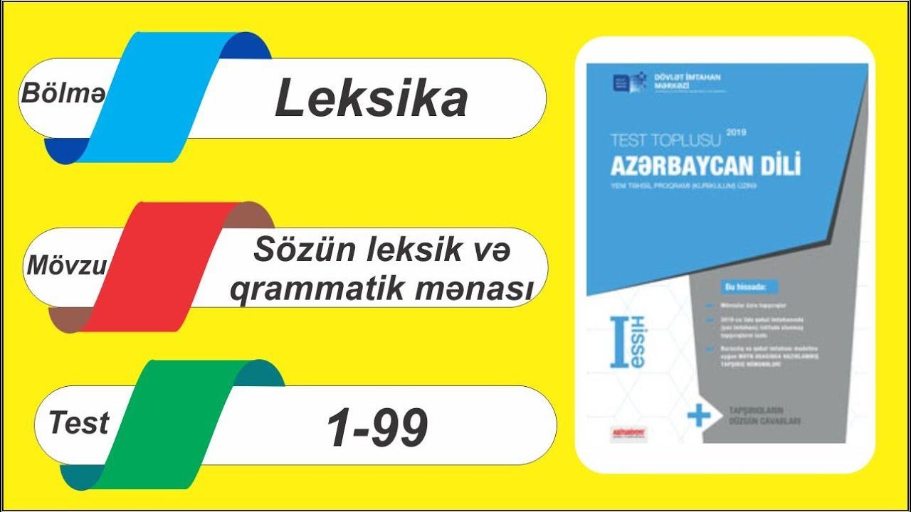 Azərbaycan dili / Test toplusu / Leksika / Sözün leksik və qrammatik mənası / 1 - 99