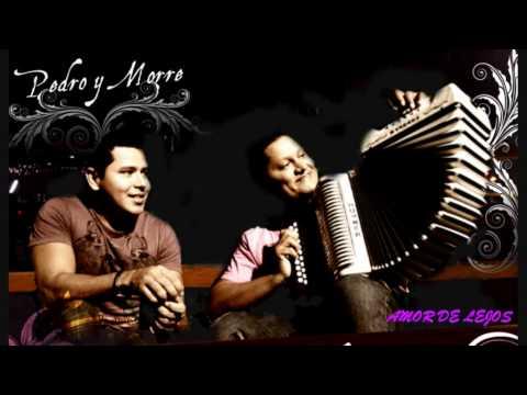 Amor De Lejos - Pedro Manuel Y El Morre Romero