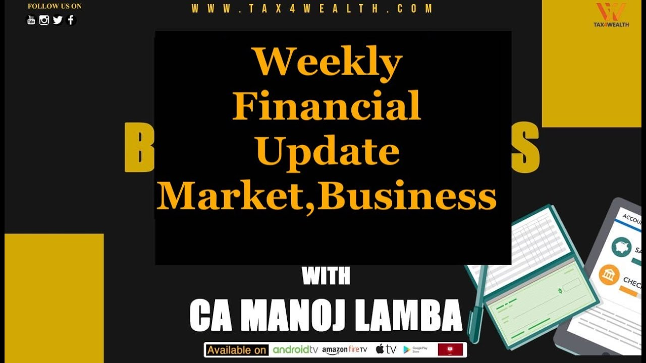 Weekly Financial News With CA Manoj Lamba