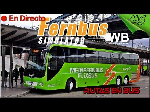 Fernbus Coach Simulator #5 - El Eurotruck de los Autobuses - Rutas en bus - Español / Directo