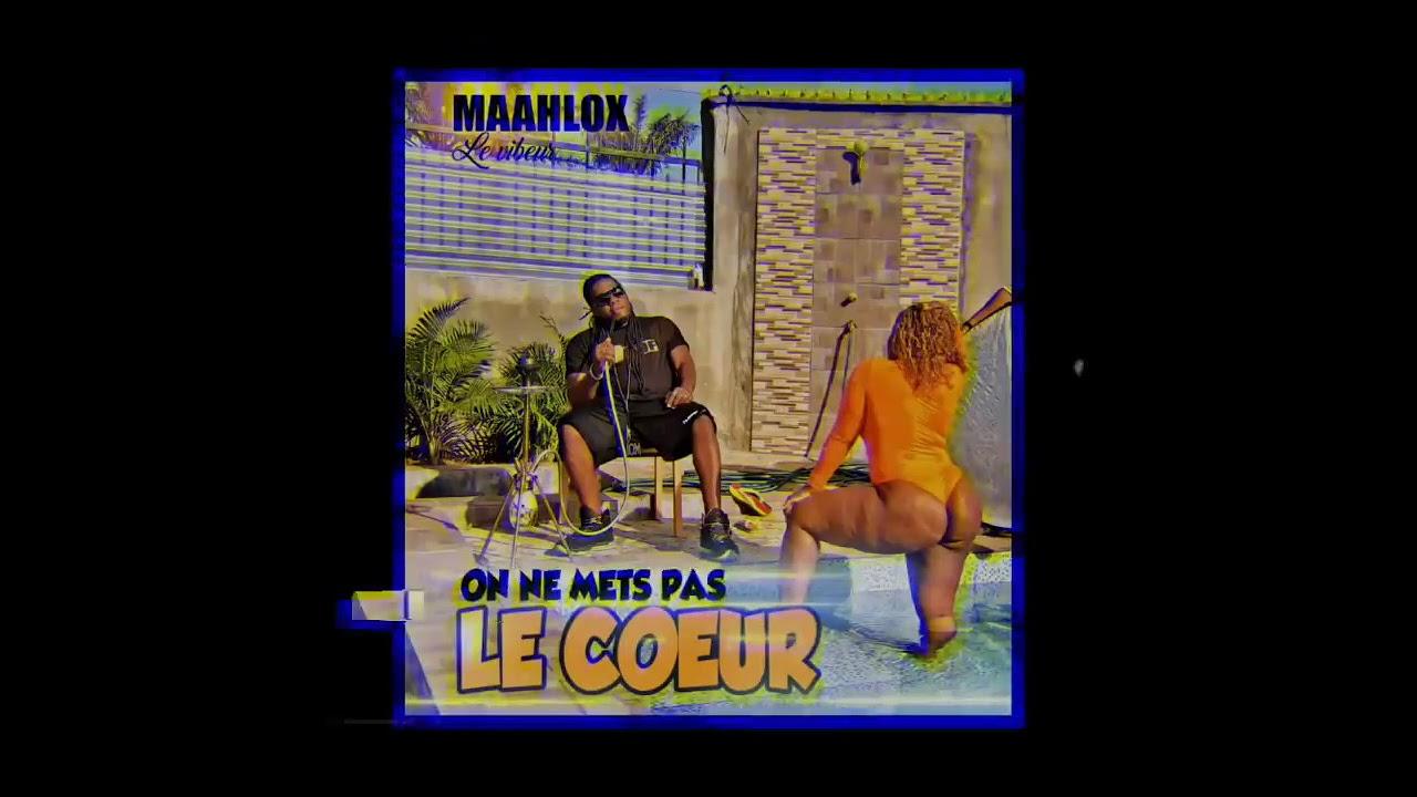 Download MAAHLOX le vibeur - on ne mets pas le coeur - audio by TERMINATOR