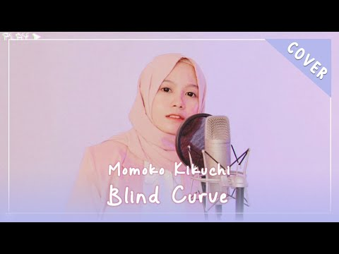 【Rainych】Blind Curve   Momoko Kikuchi (cover)