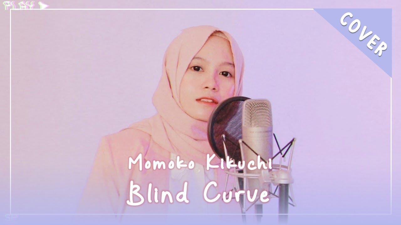 【Rainych】Blind Curve | Momoko Kikuchi (cover)