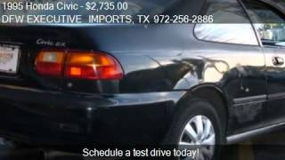 1995 Honda Civic EX coupe for sale in Irving, TX 75062 at th