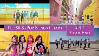 [2017 Year End] Top 50 K-Pop Songs Chart | CheeYoung95