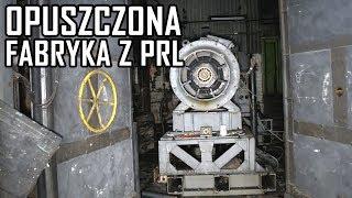 Tutaj robili silniki do czołgów - Urbex History