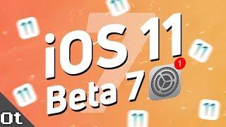 iOS 11 Beta 7 — ЧТО НОВОГО? Новые баги и фишки!