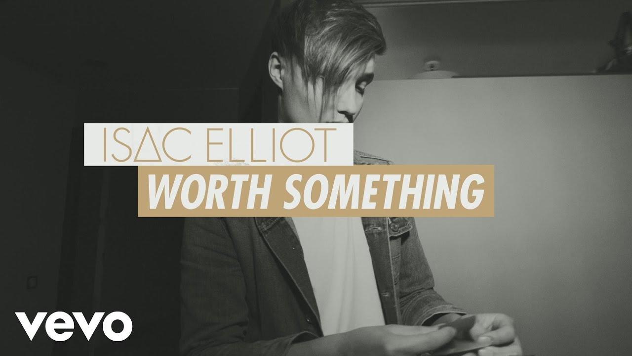 Isac Elliot - Worth Something (Lyric Video)