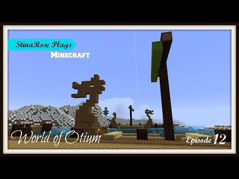 The World of Otium - Minecraft 1.12 - Port of Snæfell (Ep. 12)
