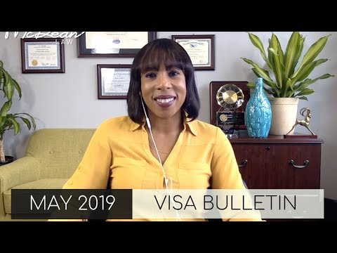 Case Processing Times; May Visa Bulletin; Immigration Lawyer In New York (2019)