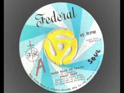 Jimmy Cliff - Hard Road To Travel - Federal Records  RARE Soul version