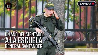 Escuela de Cadetes: se conmemora el primer año del atentado - El Espectador