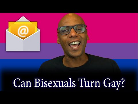 Can Bisexuals Turn Gay?