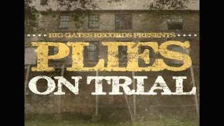 Plies - Not A Game - On Trial Mixtape (Plies - On Trial Mixtape) HD
