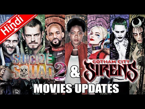 Suicide squad 2 & gotham city sirens Movies updates