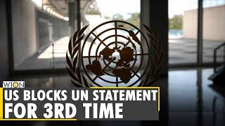 US blocks third draft UN statement on Israel-Gaza violence | Middle-East | Latest English News