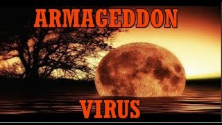 The Armageddon Virus is Almost Ready to be Released into the public!