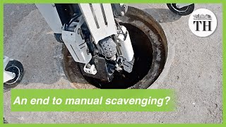 Hyderabad deploys robot to clean manholes