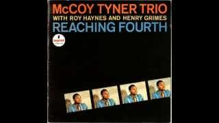 McCoy Tyner Trio - Reaching Fourth [1962] (Full album)