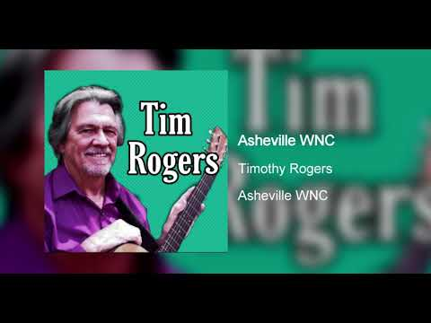 Timothy Rogers - Asheville WNC (Official Audio)