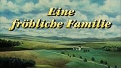 Eine fröhliche Familie [1987] Intro / Outro