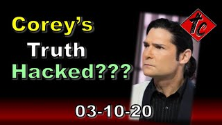 Corey's Truth HACKED???